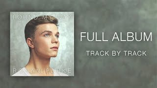 Ronan Parke - Found My Way (Track by Track)