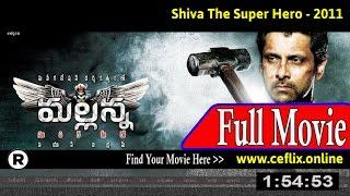 Watch: Shiva the Super Hero (2011) Full Movie Online