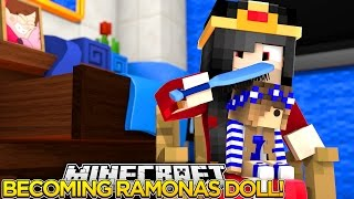 Minecraft Little Carly-RAMONA TURNS ME INTO A DOLL w/Little Ally.