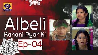 Albeli... Kahani Pyar Ki - Ep #04