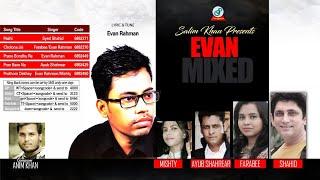 Shahid, Farabee, Misty, Ayub Shahriar - Evan Mixed | New Bangla Song 2017 | Sangeeta