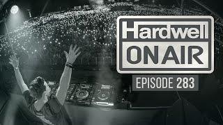 Hardwell On Air 283 (inc. KAAZE Guest Mix)
