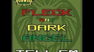 FLeCK & Dark Angel -