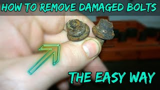 How To Remove A Damaged Bolt - Head Rounded Or Badly Corroded -DIY