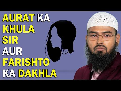 Kya Aurat Ke Sar Khula Rakhne Se Ghar Me Farishte Dakhil Nahi Hote By Adv. Faiz Syed