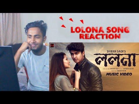 Xxx Mp4 LOLONA। ললনা Bangla New Song 2018। Reaction । Shiekh Sadi 3gp Sex