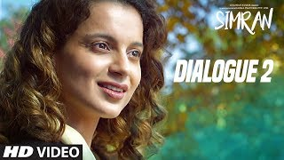 Are You Tired? Because You Are Running In My Mind: Simran (Dialogue Promo 2) | Kangana Ranaut