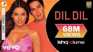Ishq Hai Tumse - Dil Dil Lyric | Himesh Reshammiya