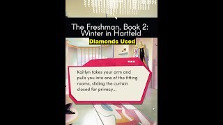 Choices: Stories You Play - The Freshman Book 2 Chapter 4 Diamonds Used