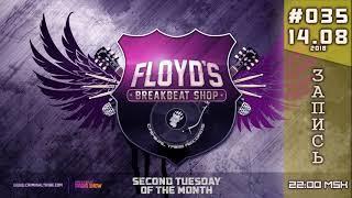 [Stream] Floyd the Barber - Breakbeat Shop #035 [RU]