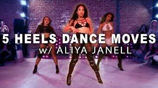 5 SEXY HEELS MOVES || Aliya Janell Dance Tutorial