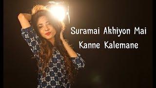 Kanne Kalemane / Suramai Akhiyon mai by Suprabha KV