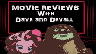 Movie Reviews with Dave and Devall Episode 1: DEADPOOL