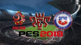 Poland vs Chile International Friendly match HD Pes 2018