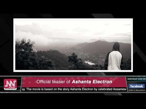 Xxx Mp4 Official Teaser Of Upcoming Assamese Film Ashanta Electron 3gp Sex