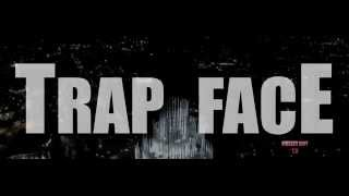 Trap Face The Movie (HOOD MOVIE )
