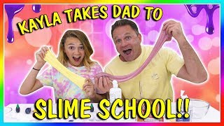 KAYLA TAKES DAD TO SLIME SCHOOL | We Are The Davises