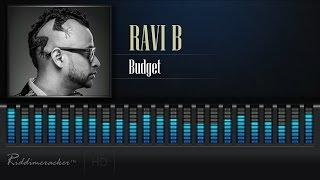 Ravi B - Budget [Chutney Soca 2017] [HD]