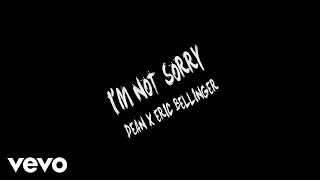 Dean - I'm Not Sorry ft. Eric Bellinger