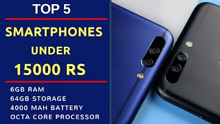 Top 5 smartphones under 15000 Rs | With 6GB Ram | 4000 mAh battery