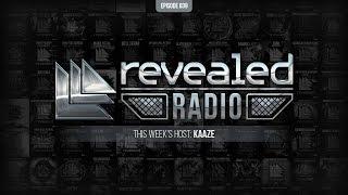 Revealed Radio 039 - Hosted by Kaaze