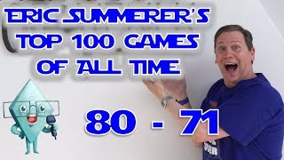 Eric Summerer's Top 100 Gamesof All Time: #80-#71