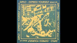 Diplo - Express Yourself feat. Nicky Da B (Gent & Jawns Remix) [Official Full Stream]