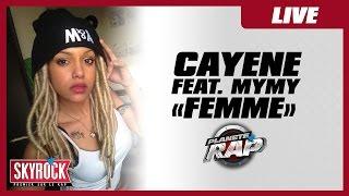"""Cayene """"Femme"""" feat. Mymy en live #PlanèteRap"""