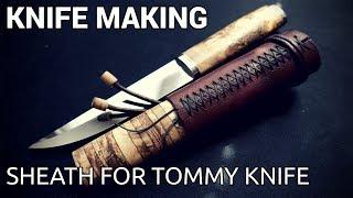 Knife Making - Sheath for Tommy Knife