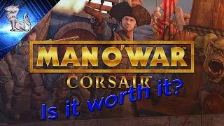 Is it worth it? Man O' War: Corsair
