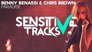 Benny Benassi & Chris Brown - Paradise