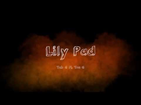Xxx Mp4 Db4Tv Presents Tab G Ft Ton G Lily Pad Audio 3gp Sex