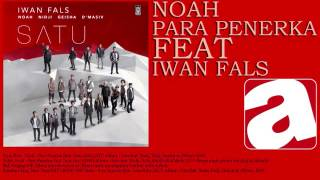 Noah - Para Penerka (feat. Iwan fals)