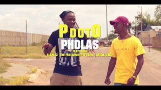 PdotO - PHOLAS ft Blaklez, The Fraternity, N'veigh & Sbuda Juice