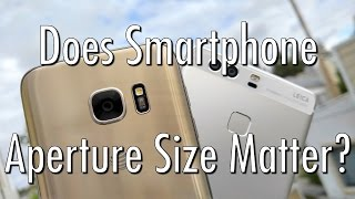 Does Phone Camera Aperture Size Matter? Huawei P9 vs Galaxy S7!