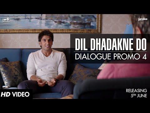 Dialogue Promo 4   Dil Dhadakne Do   In Cinemas 5th June