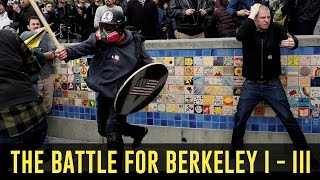 The Battle for Berkeley 1 - 3: The Fire Rises