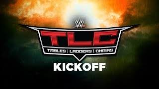 WWE TLC: Tables, Ladders and Chairs Kickoff: Oct. 22, 2017