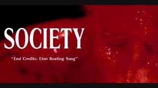 "Society Soundtrack - ""Eton Boating Song"" - Main Titles & End Credits"