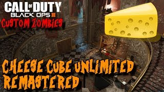 CHEESE CUBE UNLIMITED REMASTERED IN BLACK OPS 3! (BO3 CUSTOM ZOMBIES)