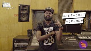 Planet Hip Hop - East Coast Hip Hop or West Coast Hip hop [Episode - 12]