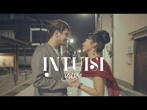 YURA YUNITA - Intuisi (Official Music Video)