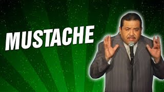 Mustache (Stand Up Comedy)