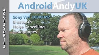Sony WH-1000XM2 Unboxing and Review