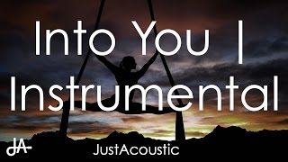 Into You - Ariana Grande (Acoustic Instrumental)