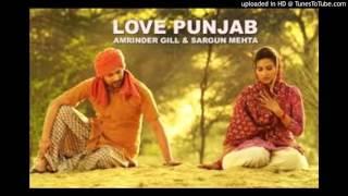 Shan Vakhari (Love Punjab)    Amrinder Gill    New Punjabi Song