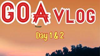 GOA VLOG Part 1 | Beach vacation| #FabhipsterTravels | Kashish Chhabda