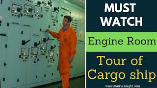 Must Watch- Engine Room Tour of Cargo ship