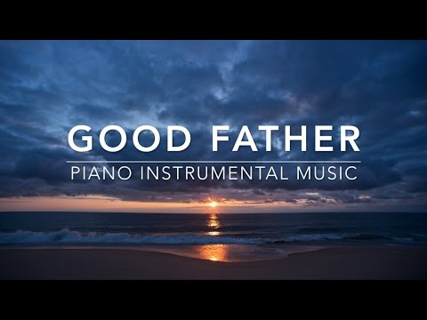 Xxx Mp4 Good Father Peaceful Music Piano Music Prayer Music Worship Music Relaxation Music 3gp Sex