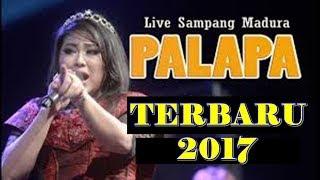 OM PALAPA TERBARU NOVEMBER 2017  FULL ALBUM LIVE SAMPANG MADURA